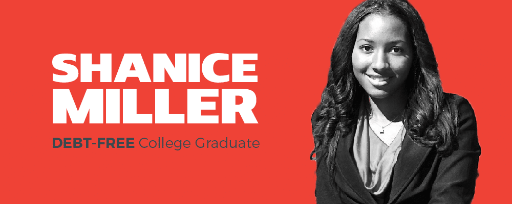 Debt Free College Grad with Shanice Miller
