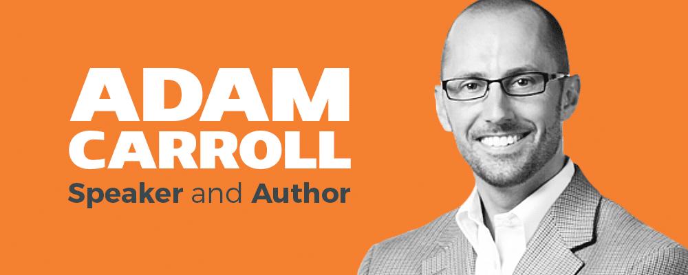 Adam Carroll, speaker and author