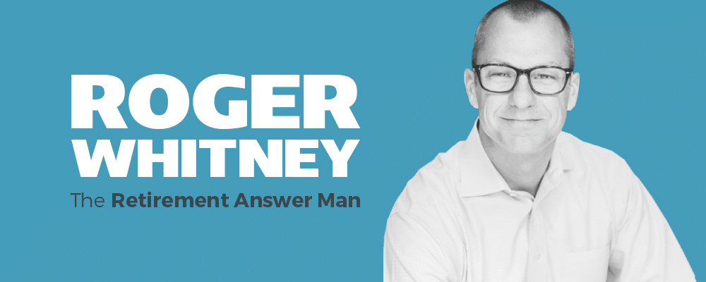 Roger Whitney: The Retirement Answer Man