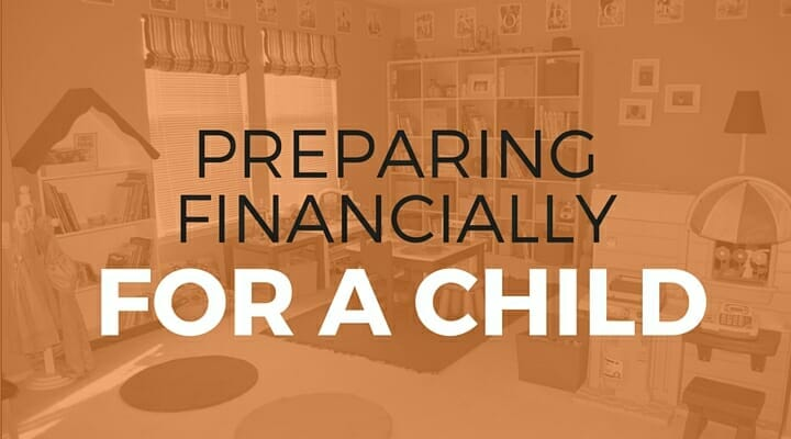 102: Preparing Financially for a Child