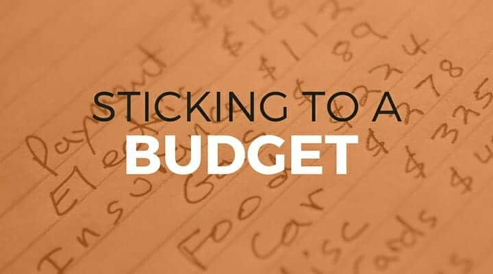 102: Sticking to a Budget