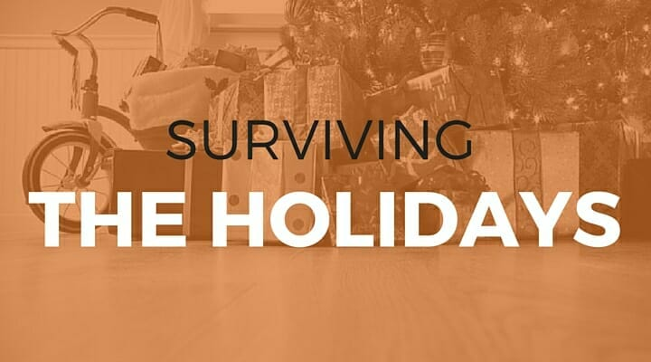 103: Surviving the Holidays