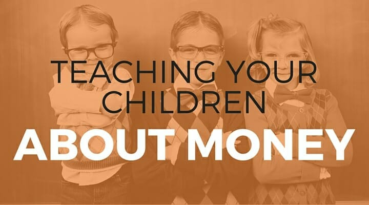 103: Teaching Your Children About Money