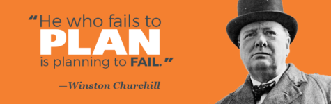 """He who fails to plan is planning to fail."" —Winston Churchill"
