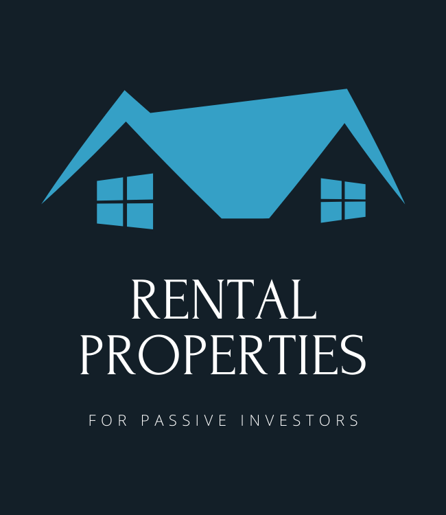 Rental Properties for Passive Investors