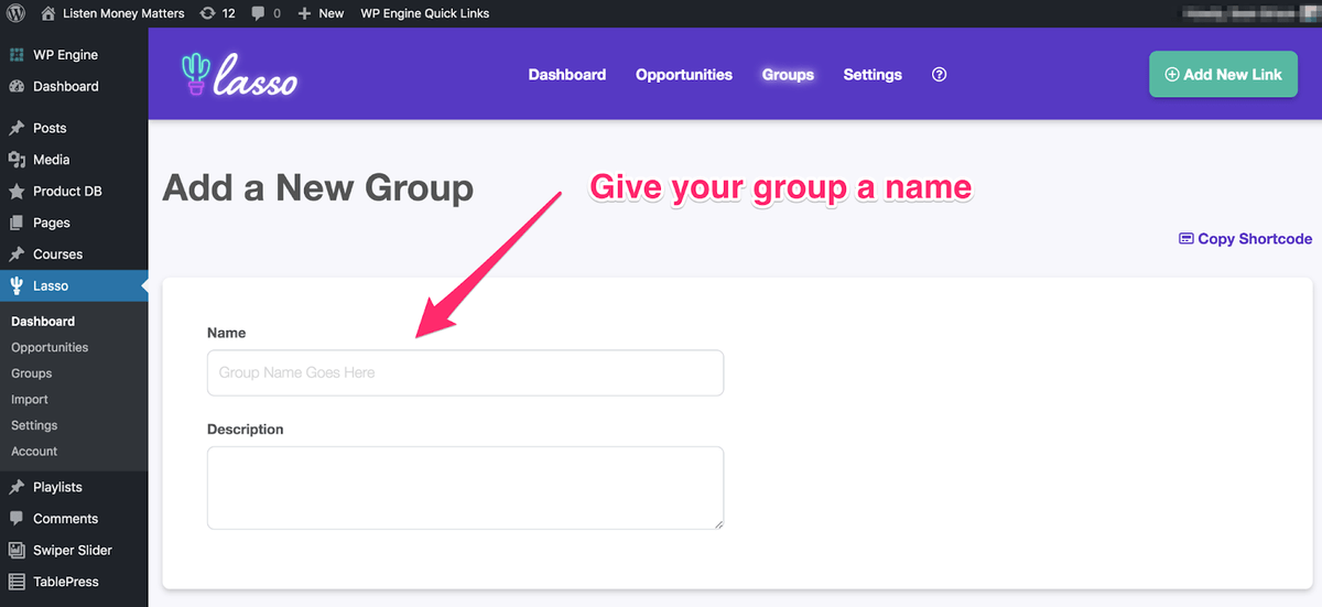where you give your group a name in the lasso dashboard