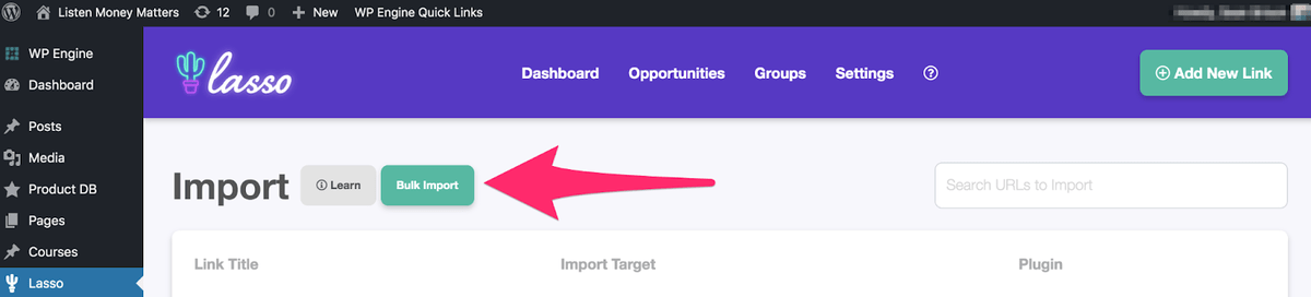 lasso bulk import option displaying in the dashboard
